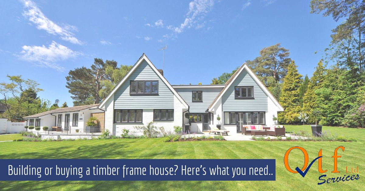 Buying a Timber Frame House?